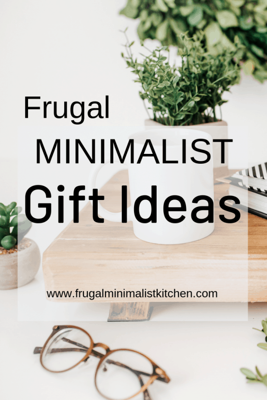 Frugal Minimalist Gift Ideas