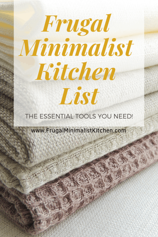 Frugal Minimalist Kitchen List
