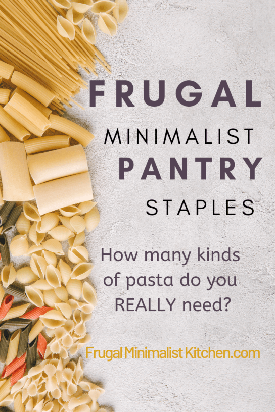 Frugal minimalist pantry staples