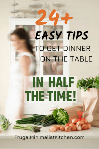 easy tips to get dinner on the table in half the time