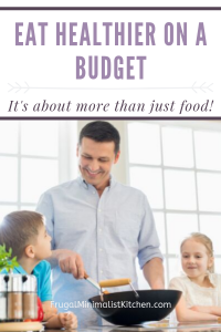 Family cooking together to eat healthier on a budget
