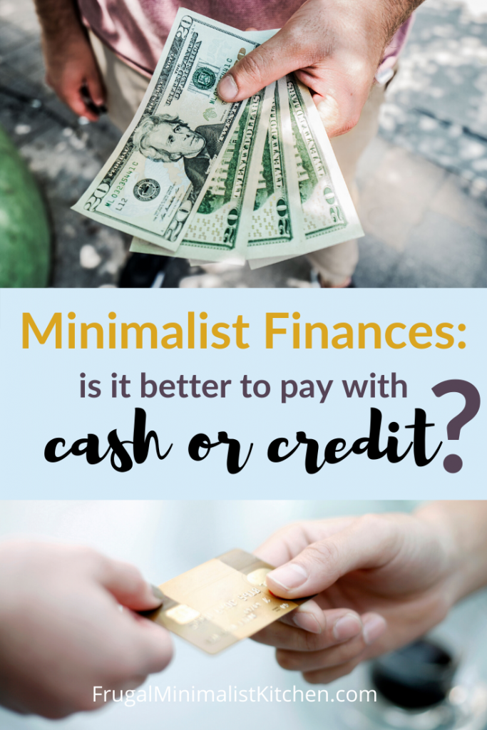 Minimalist Finances pay with cash or credit