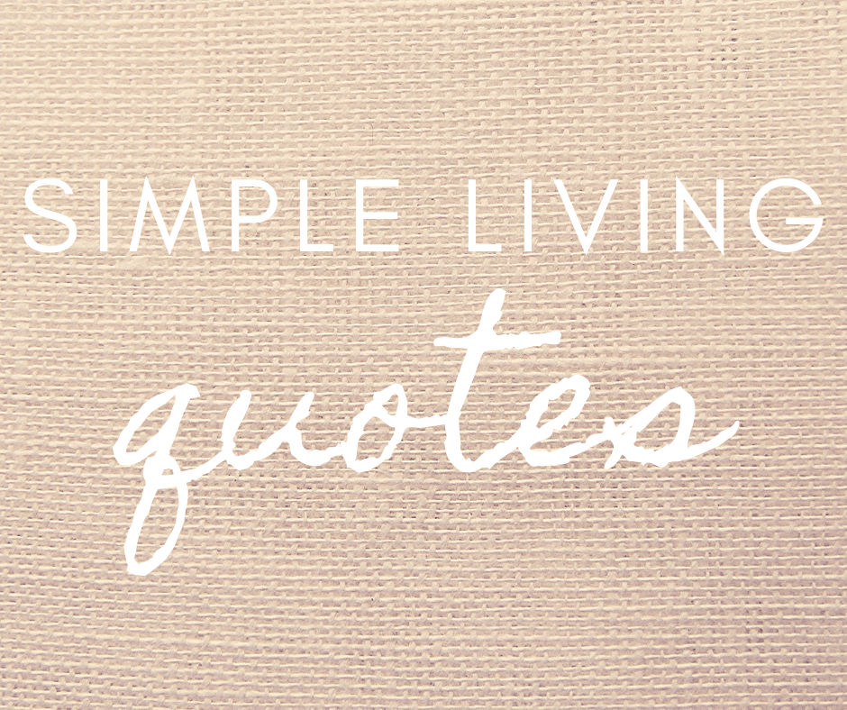 living simple quotes