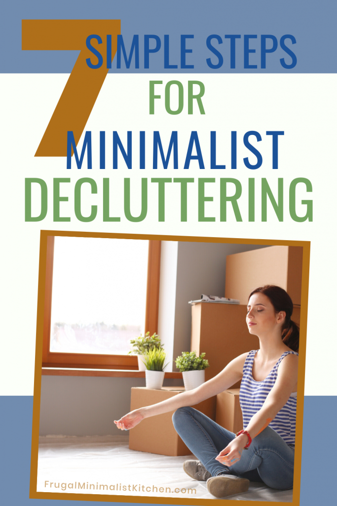 7 simple steps for minimalist decluttering