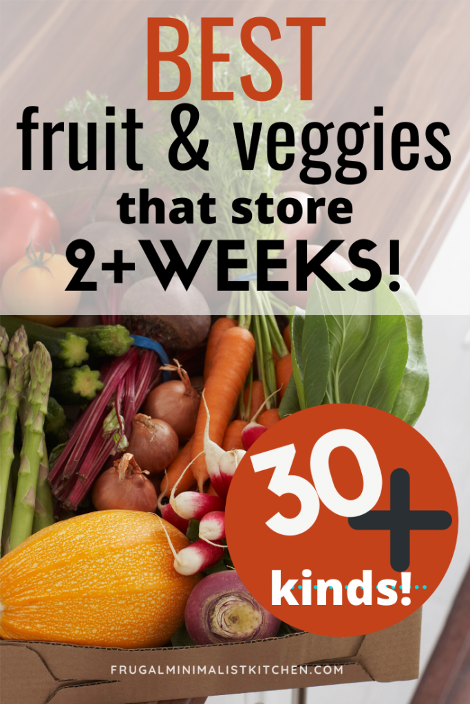 fruits veggies that store 2+weeks