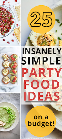 25 insanely simple party food ideas on a budget