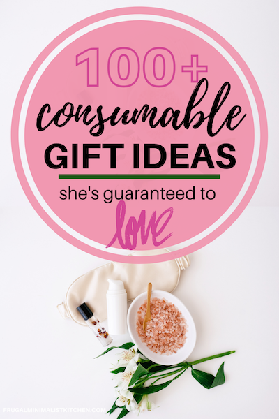 consumable gift ideas shes guaranteed to love