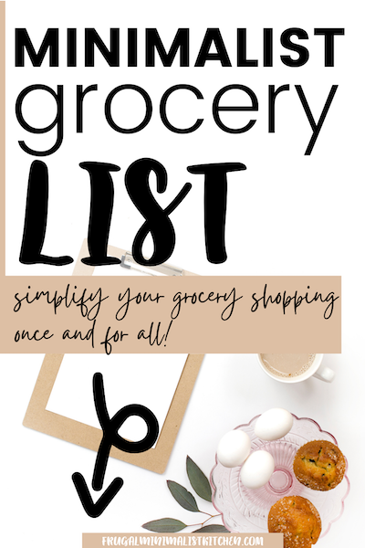 minimalist grocery list simplify your grocery shopping once and for all!