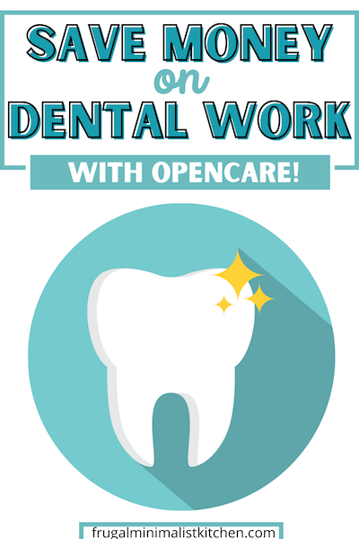 save money on dental work with opencare gift card