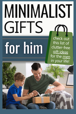 minimalist gifts for him