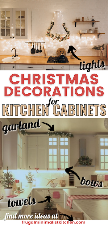 christmas decorations for kitchen cabinets garland, bows, lights, towels and more ideas